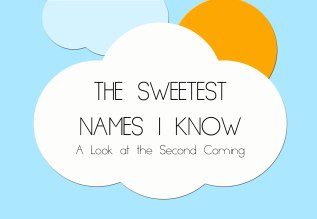 THE SWEETEST NAMES IKNOW